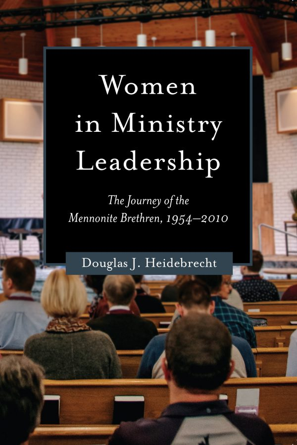 Discerning women in ministry leadership in the Mennonite Brethren church