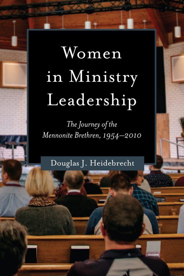 Discerning women in ministry leadership in the Mennonite Brethren church